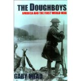 Image for The Doughboys: America And The First World War