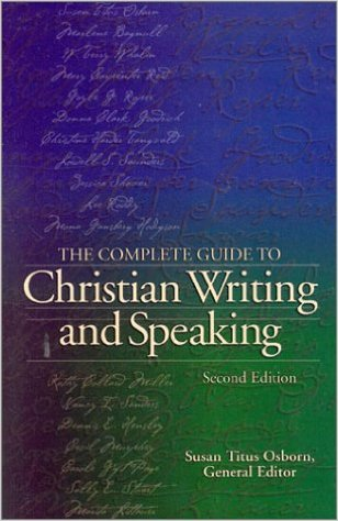 Image for The Complete Guide to Christian Writing and Speaking