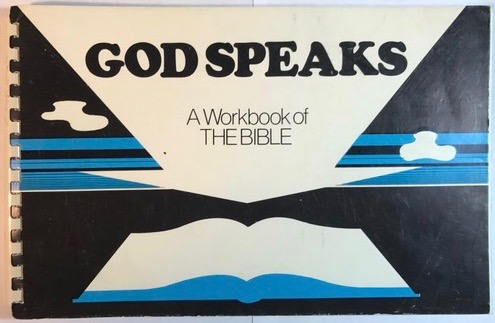 Image for God Speaks: A Workbook of the Bible
