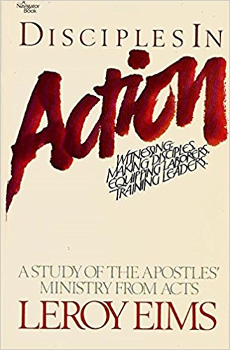 Image for Disciples in Action: A Study of the Apostles' Ministry from Acts