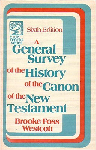 Image for A general survey of the history of the canon of the New Testament