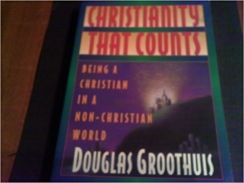 Image for Christianity That Counts: Being a Christian in a Non-Christian World