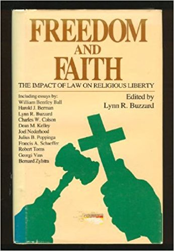 Image for Freedom and Faith: The Impact of Law on Religious Liberty