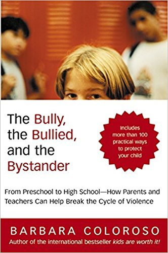 Image for The Bully, the Bullied, and the Bystander,