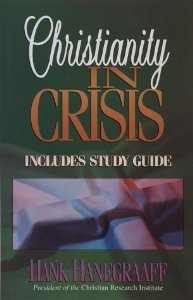 Image for Christianity in Crisis (Includes Study Guide)