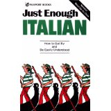 Image for Just Enough Italian: How To Get By and Be Easily Understood