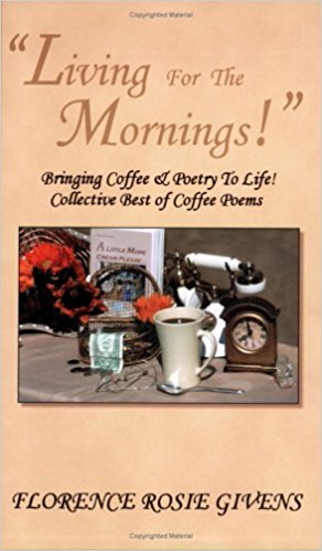 Image for Living For The Mornings! Collective Best of Coffee Poems