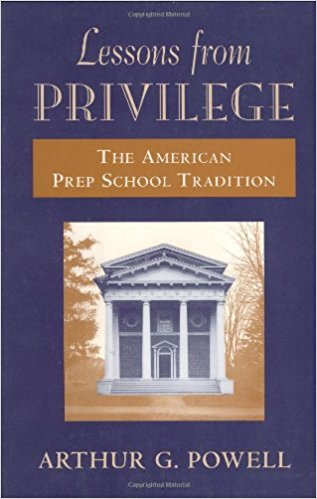 Image for Lessons from Privilege: The American Prep School Tradition