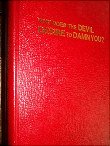 Image for Why Does the Devil Desire to Damn You?