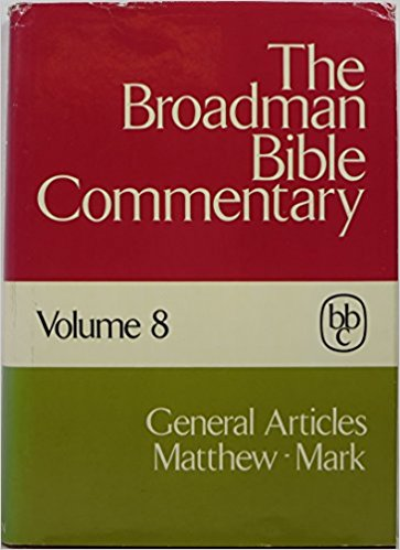 Image for The Broadman Bible Commentary, Volume 8 (General Articles, Matthew - Mark)