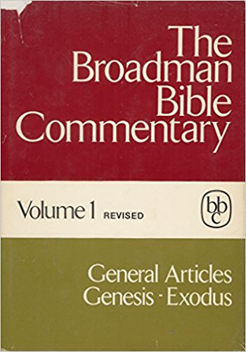Image for The Broadman Bible Commentary, Vol. 1 (General Articles, Genesis - Exodus)
