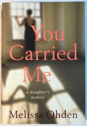 Image for You Carried Me: A Daughter's Memoir