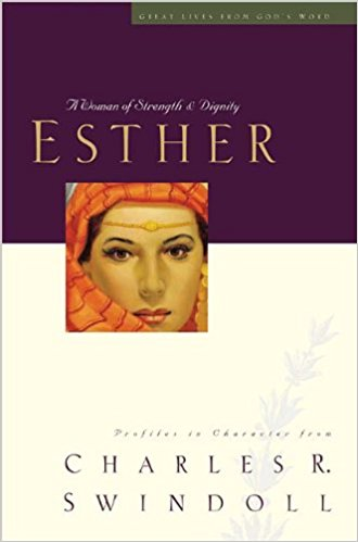 Image for Esther: A Woman of Strength & Dignity (Great Lives from God's Word, Vol. 2)