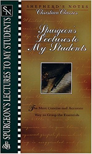 Image for Shepherd's Notes: Lectures to My Students (Shepherd's Notes Christian Classics)