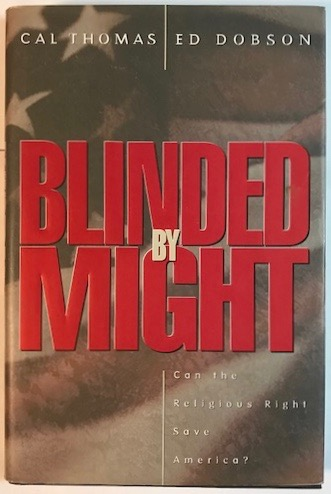 Image for Blinded by Might: Can the Religious Right Save America?