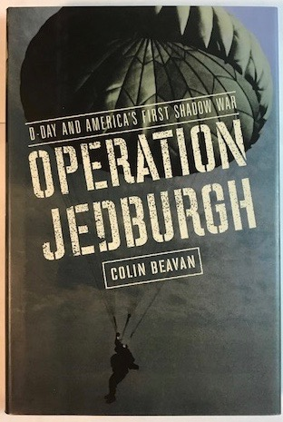 Image for Operation Jedburgh: D-Day and America's First Shadow War