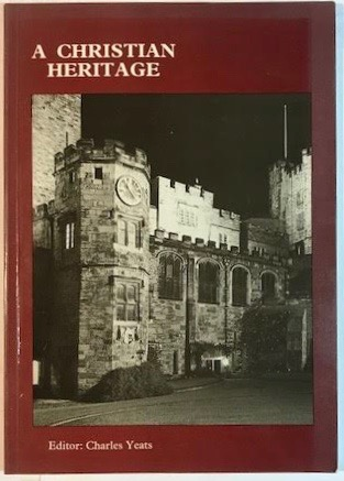 Image for A Christian Heritage: a collection of addresses in honour of the 900th anniversary of Durham Cathedral