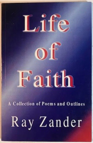 Life of Faith : A Collection of Poems and Outlines
