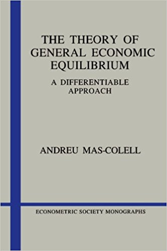 Image for The Theory of General Economic Equilibrium: A Differentiable Approach (Econometric Society Monographs)