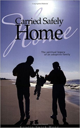 Image for Carried Safely Home: The Spiritual Legacy of an Adoptive Family
