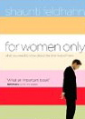 Image for For Women Only: What You Need to Know about the Inner Lives of Men