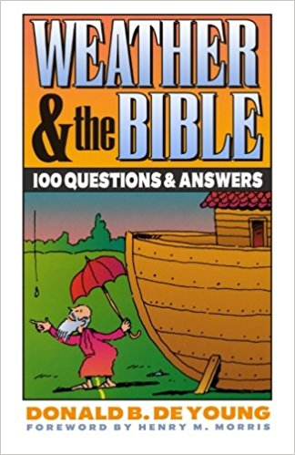 Image for Weather and the Bible : 100 Questions and Answers