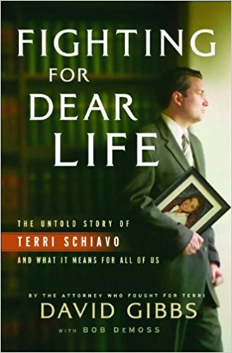 Image for Fighting for Dear Life: The Untold Story of Terri Schiavo and What It Means for All of Us