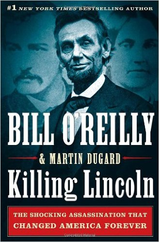 Image for Killing Lincoln: The Shocking Assassination that Changed America Forever