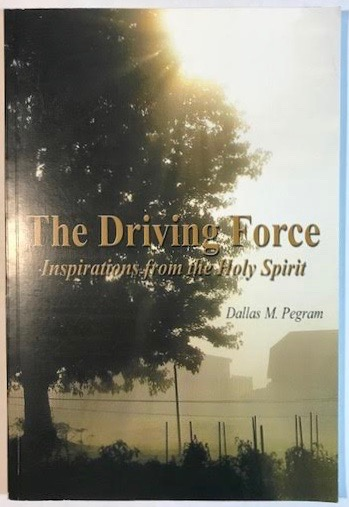 Image for THE DRIVING FORCE Inspirations from the Holy Spirit