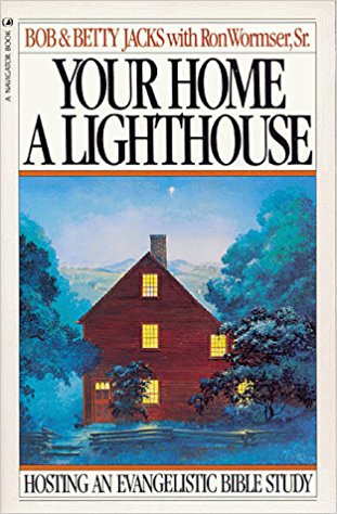 Image for Your Home A Lighthouse: Hosting An Evangelistic Bible Study