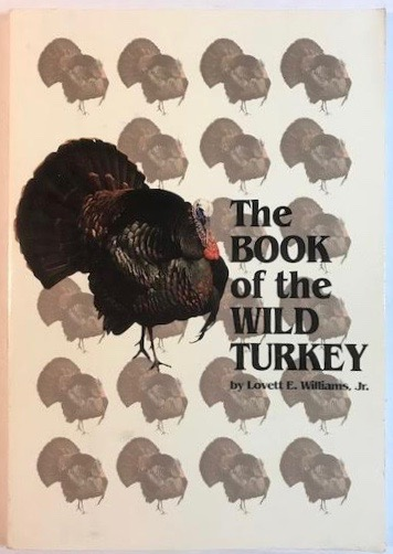 The Book of the Wild Turkey