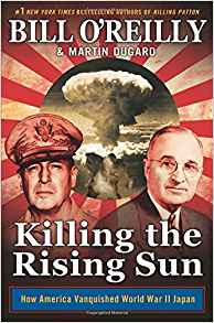 Image for Killing the Rising Sun: How America Vanquished World War II Japan
