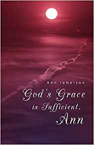 Image for God's Grace is Sufficient, Ann