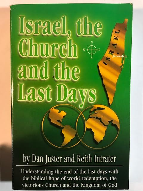 Image for Israel, the Church and the Last Days