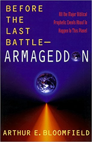 Image for Before the Last Battle - Armageddon: All the Major Biblical Prophetic Events About to Happen to this Planet