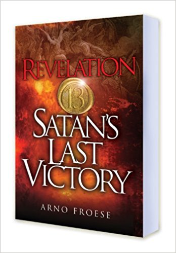 Image for Revelation Thirteen: Satan's Last Victory