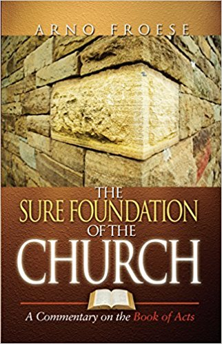 Image for Sure Foundation of the Church: A Commentary on Book of Acts