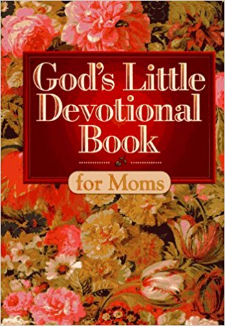 Image for God's Little Devotional Book for Moms