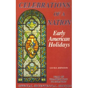 Image for Celebrations of a Nation: Early American Holidays