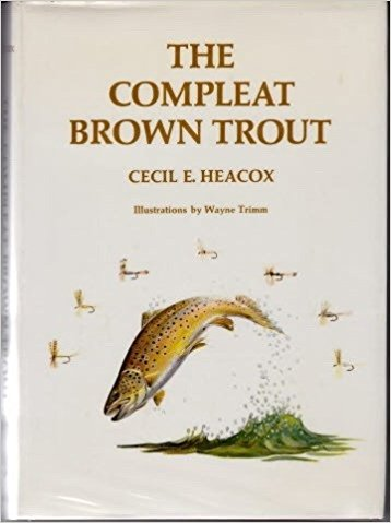 Image for Compleat Brown Trout (Angling heritage book)