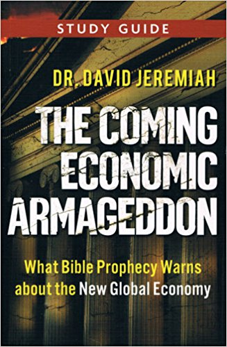 Image for The Coming Economic Armageddon: What Bible Prophecy Warns about the New Global Economy (Study Guide)