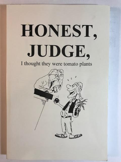 Image for Honest Judge, I Thought They Were  Tomato Plants