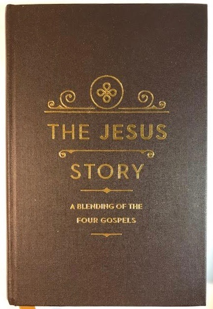Image for The Jesus Story: A Blending of the Four Gospels