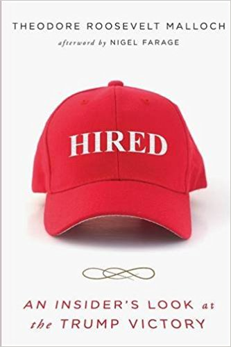 Image for Hired: An Insider's Look at the Trump Victory