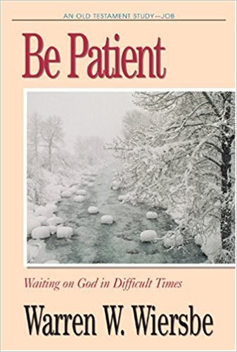 Image for Be Patient (Job): Waiting on God in Difficult Times (The BE Series Commentary)
