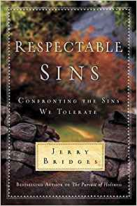 Image for Respectable Sins: Confronting the Sins We Tolerate