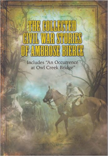 Image for The Collected Civil War Stories of Ambrose Bierce