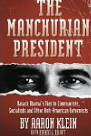 Image for The Manchurian President: Barack Obama's Tied To Communists, Socialists And Anti-American Extremists