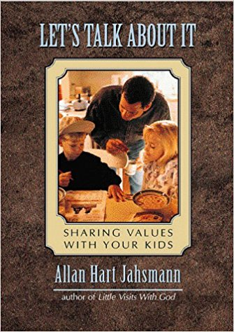 Image for Let's Talk About It: Sharing Values With Your Kids
