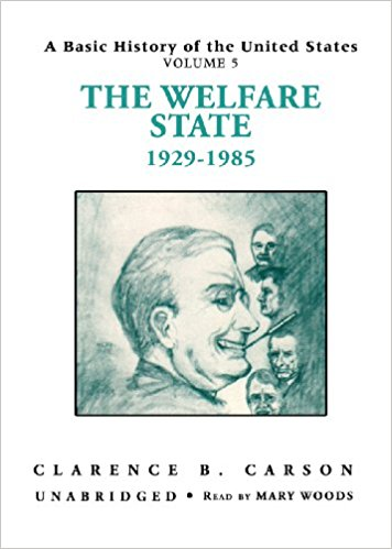 Image for The Welfare State 1929-1985 (A Basic History of the United States, Volume Five)